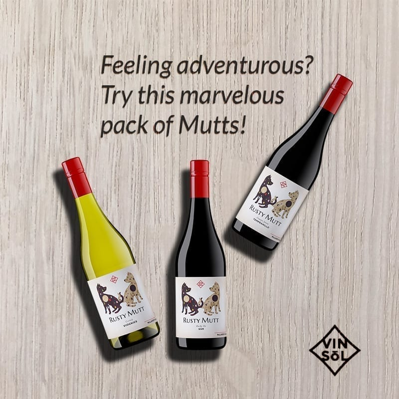 Try Tempranillo Viognier and GSM from Rusty Mutt Wines